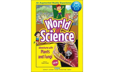World of Science: Plants and Fungi