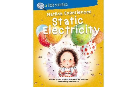 I'm A Little Scientist: Matilda Experiences Static Electricity
