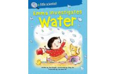 I'm A Little Scientist: Emma Investigates Water